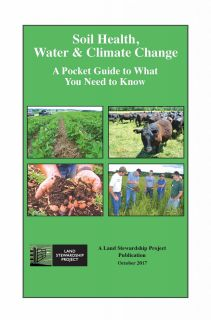 Soil Health, Water and Climate Change Pocket Guide from LSP